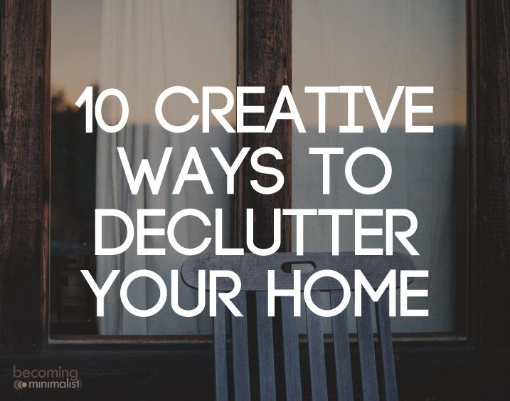 10 Creative Ways To Declutter Jpg
