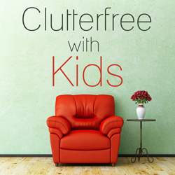Clutterfree with Kids