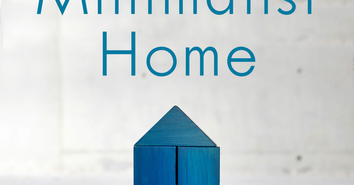 The Minimalist Home A Room By Room Guide To A Decluttered Refocused Life